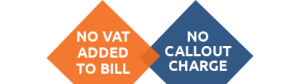 No added VAT, no callout charge